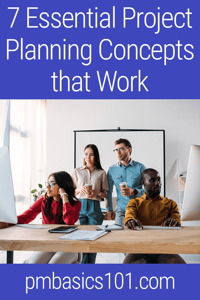 Planning is a difficult and complex process. Project planning concepts will help you to create a plan that is feasible, usable, efficient and optimal.