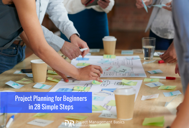 Project Planning for Beginners in 28 Simple Steps