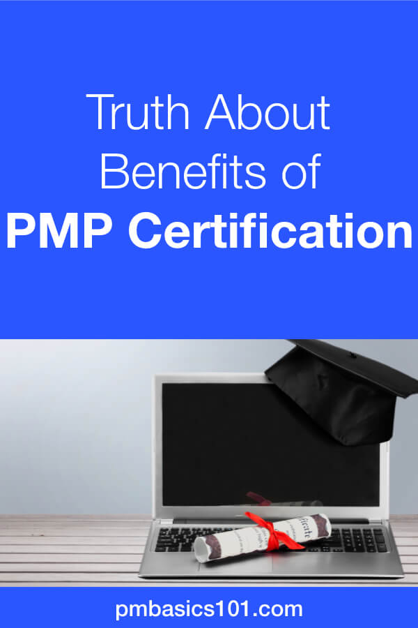 Truth about the benefits one PMP certification is complex. Salary and better job opportunities are not the most important ones. The process of getting PMP certification provides benefits that you overlook. Moreover, you may not know about the power of the community of project managers that you become. Save the pin and click to read the article. #projectmanagement #pmp #certifications #benefits #truth
