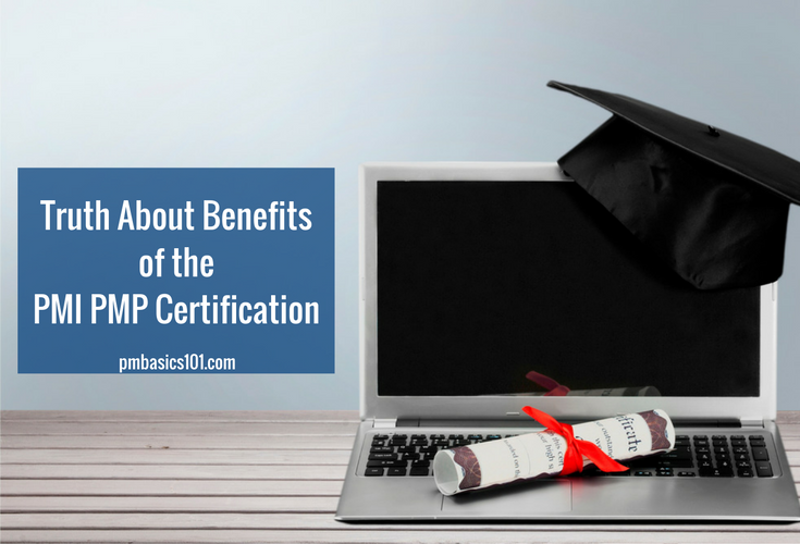 Truth About Benefits of PMP Certification