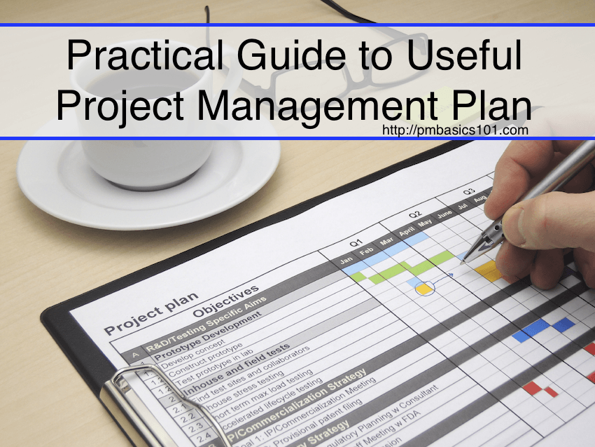 Practical Guide to Useful Project Management Plan