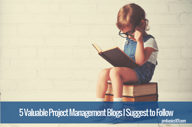 5 Valuable Project Management Blogs I Suggest to Follow