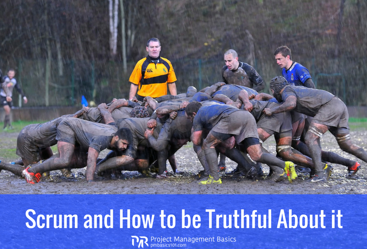Scrum and How to be Truthful About it