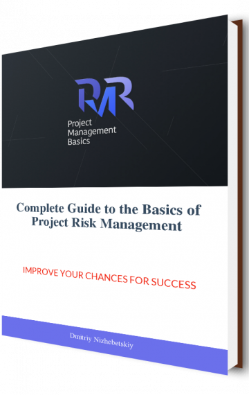 Complete Guide to the Basics of Project Risk Management