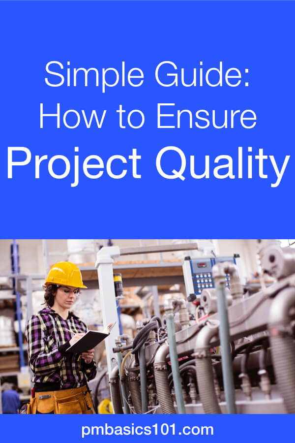 Quality Assurance includes all the activities aimed and preventing defects in the first place. Also, it is about ensuring that the project team creates quality work packages and deliverables in the process. The results of their work should not require other testing or sampling activities to finish that part of work. In this article, you will learn how to ensure quality in project management. Save the pin and click to read the article. #projectmanagement #quality #qualitymanagement