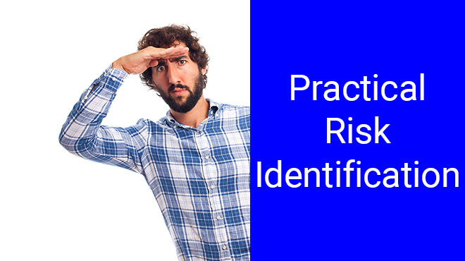 Risk Identification on Practice