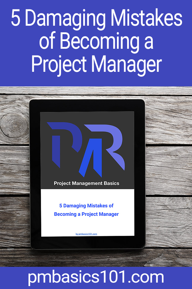 There are common mistakes in becoming a Project Manager. Learn about them and don't fall into these pitfalls