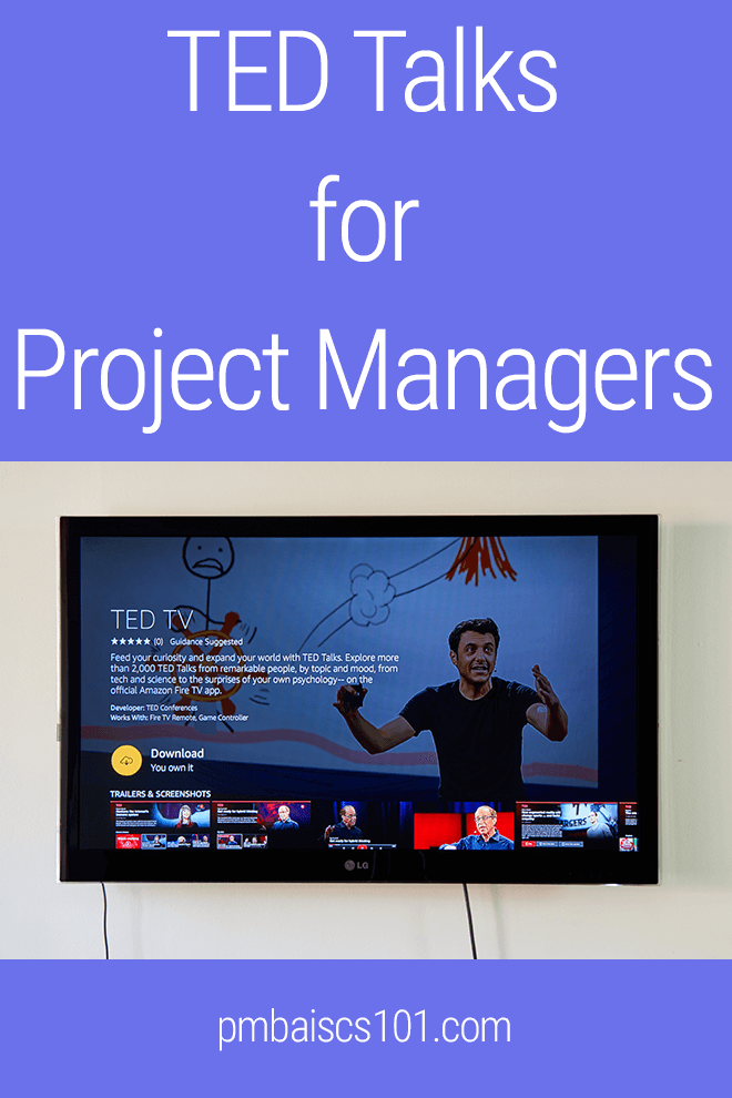 TED Talks for Project Managers that I recommend to watch.