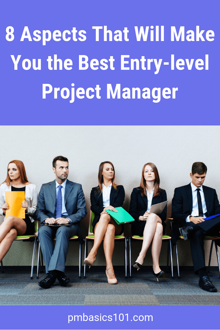 It's hard to get a role of an entry-level project manager. Why? Interviewers cannot explain what a junior PM should know. In this article, you will learn the insider's tips on the aspects an entry-level PM should know in advance. Read now.