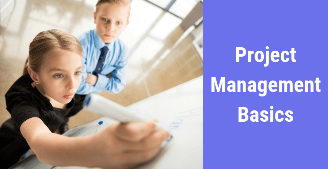 Project Management Basics That Will Make You a Better PM