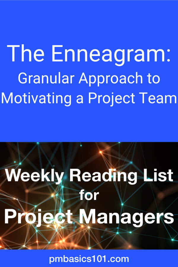 Project Management Reading List number 4. It includes articles on motivation of your project team with enneagram. There is a story about transformation from Technical Expert to a Leader. You can learn about Ideal Week - a productivity hack for project manager. Save the pin and read the article.