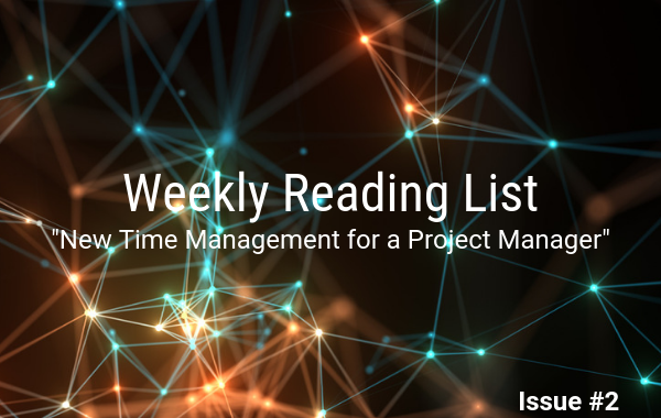 Issue #2: New Time Management for a Project Manager