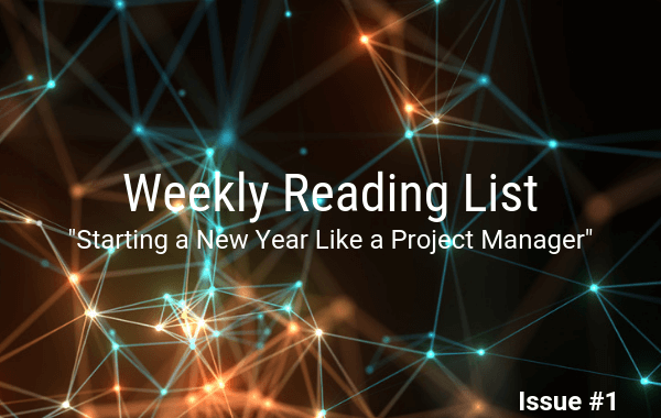 Issue #1: Starting a New Year Like a Project Manager