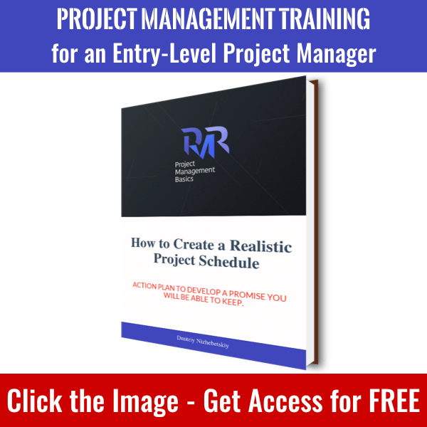 Click the image to get access to How to Create a Realistic Project Schedule book and whole PM Basics Library.