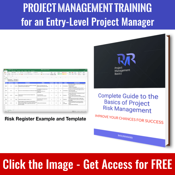 Click the image to get access to Complete Guide to the Basics of Project Risk Management book and whole PM Basics Library.