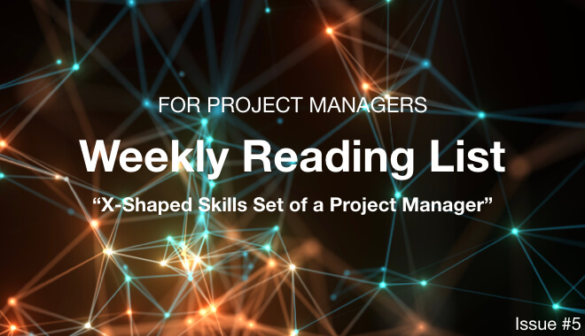Issue #5: X-Shaped Skills Set of a Project Manager