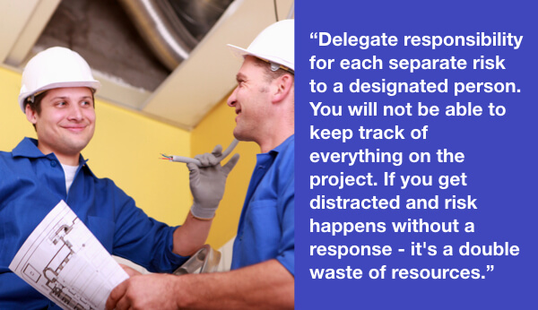 Delegate risk response plans to risk owners