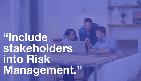 Include stakeholders into Risk Management