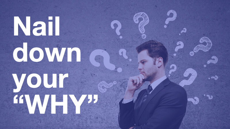 Nail your WHY you want to become an IT PM